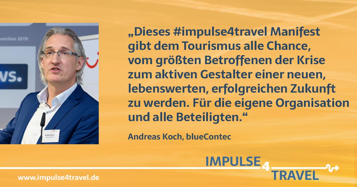 Andreas Koch #impulse4travel Manifest